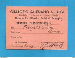 TESSERA ORATORIO SALESIANO S. LUIGI   1948 TORINO - Organizations