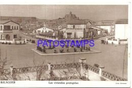 89921 SPAIN ESPAÑA BALAGUER LERIDA LAS VIVIENDAS PROTEGIGAS POSTAL POSTCARD - Espagne