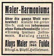 Original-Werbung/ Anzeige 1922 - HARMONIUMS / ALOIS MAIER - FULDA - Ca. 35 X 35 Mm - Publicidad
