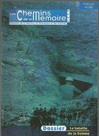 Les Chemins De La Mémoire, N°162, La Bataille De  La Somme , Juin  ,2006 - History