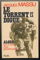 LE TORRENT ET LA DIGUE - Boeken