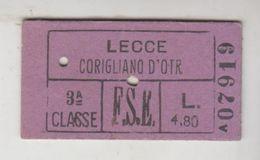 Biglietto Ticket Ferrovie Dello Stato  Edmonson Lecce Corigliano D'otranto Regno 3° Classe 1942 - Railway
