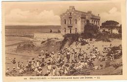GRAU DU ROI - Colonie Scolaire Dans Les Dunes - Le Grau-du-Roi