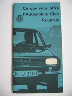 Romania 1960s - L'automobile Club Roumain - Tourism Brochure For Motorists, Pictures, Informations, Advertising, French - Folletos Turísticos
