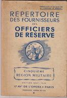 Répertoire  Des Fournisseurs Des Officiers De Réserve. Cinquième Région Militaire. 1947-1948. - Catalogs