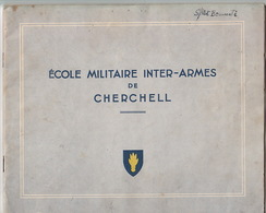 """Ecole Militaire Inter-Armes De Cherchell, Algérie. Ouvrage Du Sous-lieutenant Bonmati, St-Cyr, Promo """"Veille Au Drapeau"""" - Libri, Riviste & Cataloghi"""