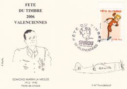 Fête Du Timbre 2006 Valenciennes - Edmond Marin La Meslee Pilote De Chasse - P-47 Thunderbolt - Timbre Spirou N°3877 - FDC