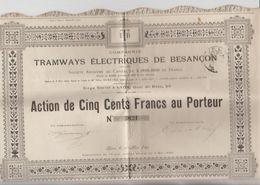 Tramways électriques De BESANCON 3 Actions Au Porteur - Transports