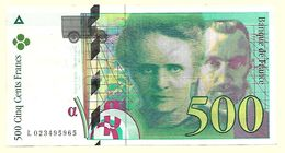France - Billet 500 Francs Pierre Et Marie Curie 1994  N° L 023495965 - 1992-2000 Ultima Gama