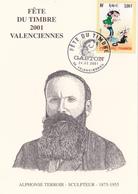 Fête Du Timbre 2001  Valenciennes - Alphonse Terroir - Sculpteur - Gaston Lagaffe N°3370 - FDC