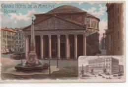 Cpa.Italie.Roma.Piazza Del Panthéon Grand Hôtel De La Minerve Lithographie - Roma (Rome)