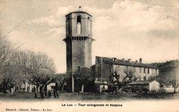 LE LUC -83- TOUR OCTOGONALE ET HOSPICE - Toulon