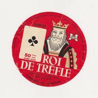 ETIQUETTE (T)  DE FROMAGE LE ROI DE TREFLE HUTIN LA CROIX SUR MEUSE 55 - Fromage