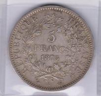 FRANCE 5F Type Hercule De 1875 En Argent 900°/°° Prix De L'argent  Le 27/02/2018 10.45€ - France