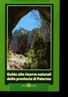Guida Alle Riserve Naturali Della Provincia Di Palermoaa.vv.Arbor - Turismo, Viaggi