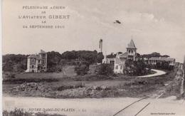 PELERINAGE AÉRIEN DE L'AVIATEUR GIBERT 24/9/1910  Notre Dame Du Platin - Aviateurs