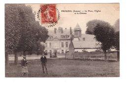 80 Prouzel La Place L' Eglise Et Le  Chateau Cpa Animée Cachet Prouzel 1907 - France