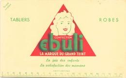 """Buvard """" Ebuli """" Tabliers, Robes ( Pliures, Taches ) 21 X 13.5 Cm - Textile & Vestimentaire"""