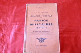LIVRE   ANCIEN   RADIO AMATEUR - Littérature & Schémas