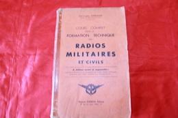 LIVRE   ANCIEN   RADIO AMATEUR - Literature & Schemes