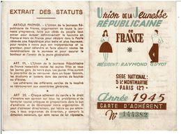 UNION De La JEUNESSE REPUBLICAINE De FRANCE CARTE D' ADHERENT Année 1945 Section PAU ( Pas Courant ) - Historical Documents