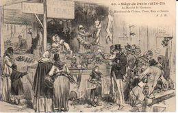 75PARS- Siège De PARIS - ( 1870-71)Au Marché St. Germain, Un Marchand De Chiens, Chats, ....... - Autres