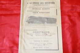 LA CONSTRUCTION DES TRAINS MINIATURES PAR GEO - MOUSSERON 1949 - Books And Magazines