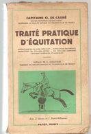 Traité Pratique D'équitation Du Capitaine O. De Carné De 1960 Des Editions PAYOT - Equitation