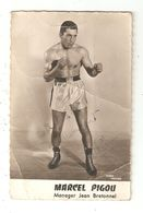 Boxe Photo Autographe Original  Marcel PIGOU  ( Photo En Pieds ) - Boxe