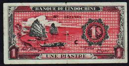 INDOCHINE: 1 Piastre N° 58. Date 1942/45. RARE FAUX Pour Négocier La Paix - Indochina