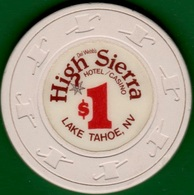 $1 Casino Chip. High Sierra, Lake Tahoe, NV. 19684 L15. - Casino