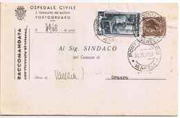 Piego Ospedaliero Portogruaro-> Gruaro Mista Lavoro+Siracusana  Viaggiata 1953 - 1946-60: Marcophilie
