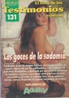 TESTIMONIOS, EL LIBRO DE LOS EROTICOS. FEBRERO 1997. CLUMSYDWARF AGENCY SRL. 98 PAG-EROTIQUE ADULT CONTENT-TBE-BLEUP - Magazines & Newspapers
