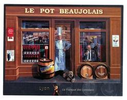 LYON - Publicité -Le Pot De Beaujolais - Autres