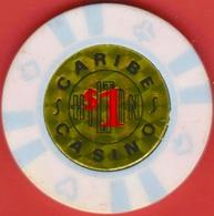 $1 Casino Chip. Caribe Hilton, San Juan, Puerto Rico. L16. - Casino