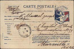 CP Correspondance Militaire Drapeau Vive La France Colombe Courage Espoir Pour Hôpital St Charles Marseille - Postmark Collection (Covers)