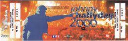 - Ticket De Concert - Johnny Hallyday - Parc De Sceaux 2000 - - Tickets De Concerts