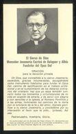 *El Siervo De Dios Monseñor Josemaría De Balaguer Y Albás, Fundador Del Opus Dei* Impreso Meds: 77x140 Mms. - Santi