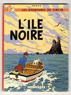 HERGE  LES AVENTURES DE TINTIN  L ILE NOIRE 1966  TRANCHE ROUGE  -  62 PAGES - Hergé