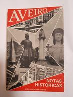 AVEIRO - MONOGRAFIAS - «Notas Historicas»( Autor :João Gonçalves Gaspar - 1983) - Livres, BD, Revues