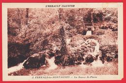 CPA- 34- FERRALS-LES-MONTAGNES - La SOURCE ST-PIERRE * SUP *2 SCANS. - Autres Communes