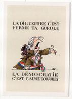 """Humour--Histoire --illustrateur  LOUP --""""La Dictature,c'est Ferme Ta Gueule,démocratie...cause Toujours ...)-Révolution - Humour"""
