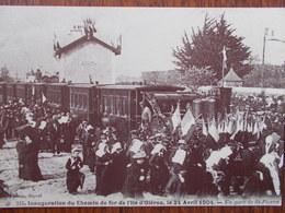 17 - SAINT-PIERRE D'OLÉRON - Inauguration Du Chemin De Fer De L'Ile D'Oléron, Le 24 Avril 1904 - En Gare De St-Pierre. - Saint-Pierre-d'Oleron