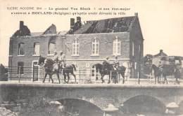 Guerre Moderne 1914 - Le Général Von Kluck Et Son état-major N'entrent à MOULAND Qu'après Avoir Dévasté La Ville - Voeren