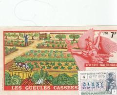 BILLET DE LOTERIE..LES GUEULES CASSEES  1976... - Biglietti Della Lotteria