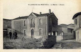 11 VILLENEUVE-LES-MONTREAL (133 Hab.) - La Mairie - L'Ecole - Autres Communes