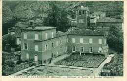 SAINT GUILHEM LE DESERT - Bâtiment Et Jardin De L'ancien Monastère La Teinte - France