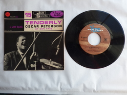 EP 45T OSCAR PETERSON   LABEL  BARCLAY 74.078  TENDERLY - Jazz