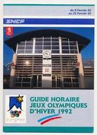 Guide Horaire De La SNCF Pour Les Jeux Olympiques D'hiver D'Albertville 1992 - Other