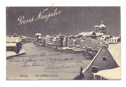 DANZIG, PROSIT NEUJAHR, Das Nordische Venedig, 1911/1912 - Danzig